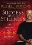 success thru stillness