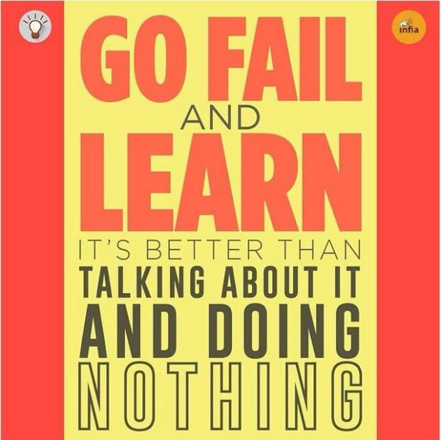 go fail and learn