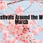 Top Festivals around the World in March